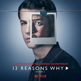 Soundtrack- 13 reasons why (Season 2)