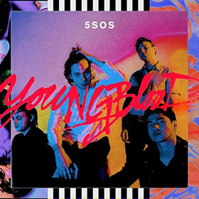 5 Seconds Of Summer- Youngblood