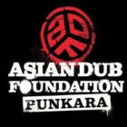 Asian Dub Foundation - Punkara