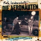 Die Aeronauten - Hallo Leidenschaft