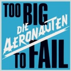 Die Aeronauten- Too big to fail