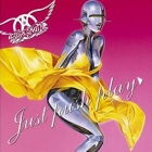 Aerosmith- Just push play