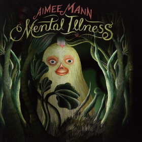 Aimee Mann- Mental illness