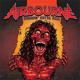 Airbourne- Breakin' outta hell