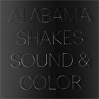 Alabama Shakes- Sound & color
