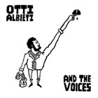Otti Albietz- And the voices
