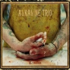 Alkaline Trio - Remains