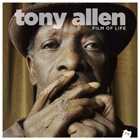 Tony Allen- Film of life