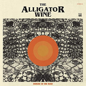 The Alligator Wine- Demons of the mind