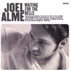 Joel Alme- Waiting for the bells