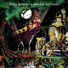 Alpha Galates- A stimulus for a reason