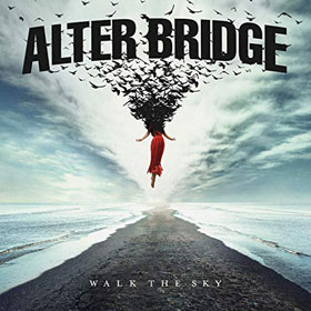 Alter Bridge- Walk the sky