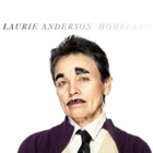 Laurie Anderson- Homeland