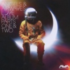 Angels & Airwaves- Love: album parts one & two