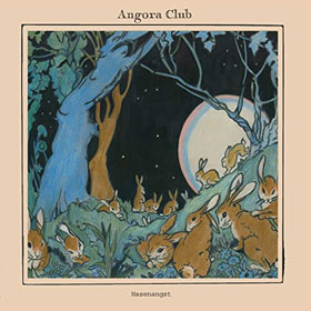 Angora Club- Hasenangst