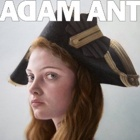 Adam Ant- Adam Ant is the blueblack hussar in marrying the gunner's daughter