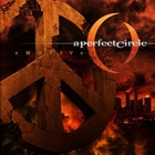 A Perfect Circle- eMOTIVe