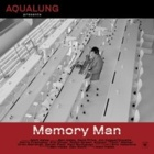 Aqualung- Memory man