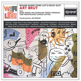 Art Brut- Wham! Bang! Pow! Let's rock out!