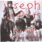 Joseph Arthur & The Lonely Astronauts- Temporary people