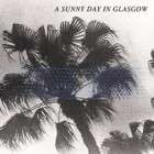 A Sunny Day In Glasgow- Sea when absent