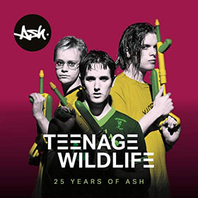 Ash - Teenage wildlife: 25 years of Ash