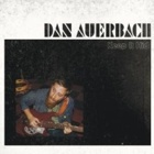 Dan Auerbach- Keep it hid