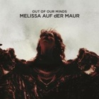 Melissa Auf Der Maur- Out of our minds