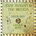 Asaf Avidan & The Mojos- Poor boy / Lucky man