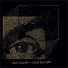 Asaf Avidan- Gold shadow