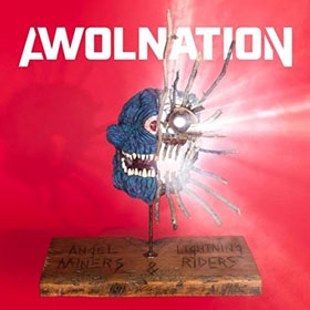 Awolnation- Angel miners & the lightning riders