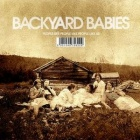 Backyard Babies - People like people like people like us