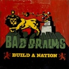 Bad Brains- Build a nation
