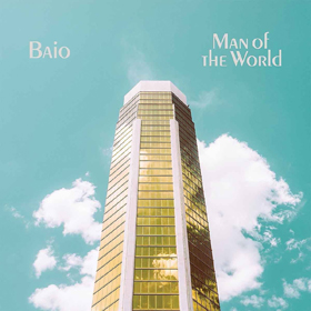 Baio- Man of the world
