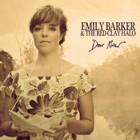 Emily Barker & The Red Clay Halo- Dear river