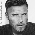 Gary Barlow- Since I saw you last