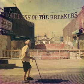 The Barr Brothers- Queens of the breakers