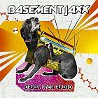 Basement Jaxx- Crazy itch radio