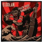 B. Dolan - Fallen house, sunken city