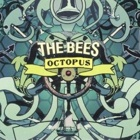 The Bees- Octopus