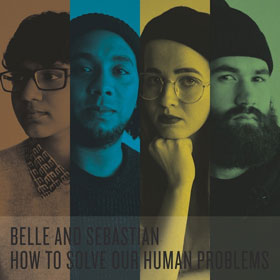 Belle & Sebastian- How to solve our human problems