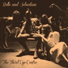 Belle & Sebastian - The third eye centre