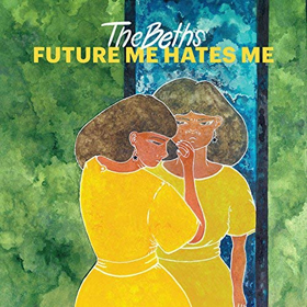 The Beths- Future me hates me