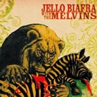 Jello Biafra With The Melvins- Never breathe what you can't see