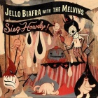 Jello Biafra With The Melvins- Sieg howdy!