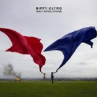 Biffy Clyro- Only revolutions