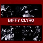 Biffy Clyro- Revolutions // Live At Wembley
