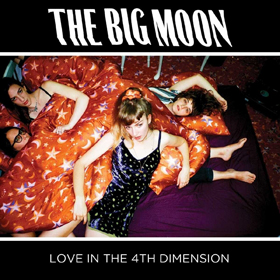 The Big Moon- Love in the 4th dimension