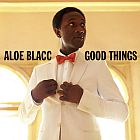 Aloe Blacc- Good things