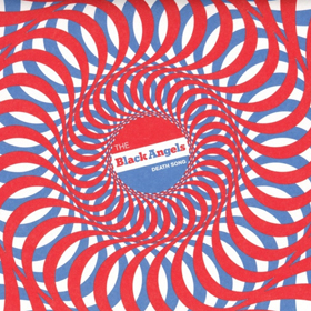 The Black Angels- Death song
